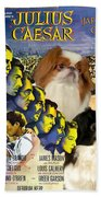 Japanese Chin Art - Julius Caesar Movie Poster Beach Towel