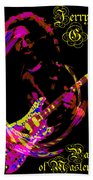Jerry Garcia Painter Of Masterpieces Beach Towel