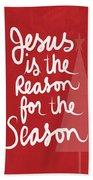 Jesus Is The Reason For The Season- Greeting Card Beach Towel