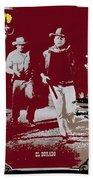 John Wayne And Robert Mitchum Publicity Photo El Dorado 1967 Old Tucson Arizona 1967-2012 Beach Towel