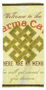 Karma Cafe Beach Towel