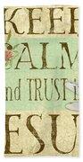 Keep Calm-trust In Jesus-3 Beach Towel