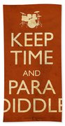 Keep Time And Paradiddle Poster Beach Towel