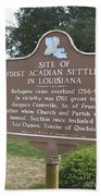 La-029 Site Of First Acadian Settlers In Louisiana Beach Towel