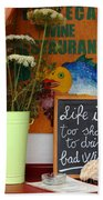 Life Is Too Short Beach Towel