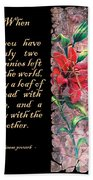 Lily Quote Beach Towel