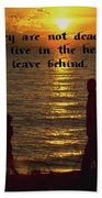 Live In The Heart Beach Towel
