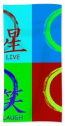 Live Love Luck Laugh Beach Towel