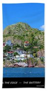 Living On The Edge -- The Battery - St. John's Nl Beach Towel
