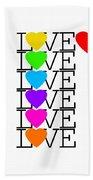 Love Love Love Beach Towel