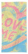 Love Me Beach Towel
