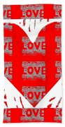 Love On Love Beach Towel