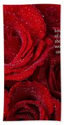 Love Would Never Be A Promise Of A Rose Garden Beach Towel by James BO  Insogna