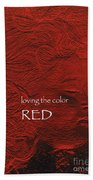 Loving The Color Red Group Avatar Beach Towel