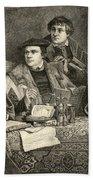 Luther Melancthon Pomeranus And Cruciger Translating  Beach Towel