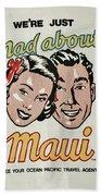 Mad About Maui Beach Towel