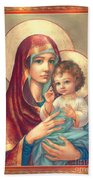 Madonna And Sitting Baby Jesus Beach Towel by Zorina Baldescu
