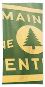 Maine Central The Pine Tree Route Beach Towel