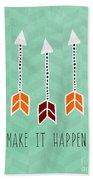 Make It Happen Beach Towel by Linda Woods