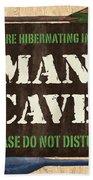 Man Cave Do Not Disturb Beach Towel
