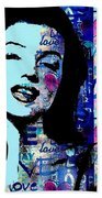 Marilyn Monroe. Loved Lost . Loved Again 2 Beach Towel