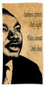Martin Luther King Jr 1 Beach Towel
