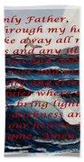 Most Powerful Prayer With Ocean Waves Beach Towel