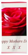 Mothers Day A Red Rose Beach Towel