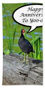 Mouthy Moorhen Anniversary Card Beach Towel