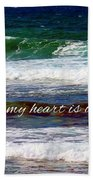 My Heart Is Overlooking The Ocean Beach Towel