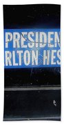 My President Is Charlton Heston Decal Vehicle Window Black Canyon City Arizona  2004 Beach Towel