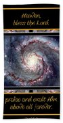 Nasa Whirlpool Galaxy Heaven Bless The Lord Praise And Exalt Him Above All Forever Beach Towel by Rose Santuci-Sofranko
