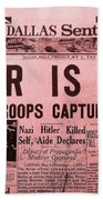 News From The Past Hitler Is Dead Beach Towel