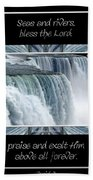 Niagara Falls Seas And Rivers Bless The Lord Praise And Exalt Him Above All Forever Beach Towel