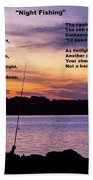 Night Fishing - Poem Beach Towel