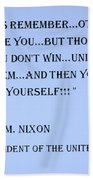Nixon Quote In Cyan Beach Towel