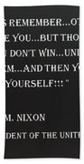 Nixon Quote In Negative Beach Towel