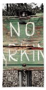 No Parking Beach Towel