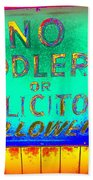 No Peddlers Or Solicitors Beach Towel