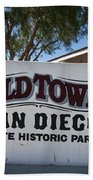 Old Town San Diego State Historic Park Beach Towel