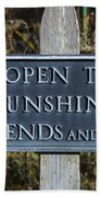 Open To Sunshine Sign Beach Towel
