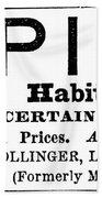 Opium Habit Cure, 1877 Beach Towel