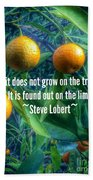 Oranges On A Limb Quote   Beach Towel