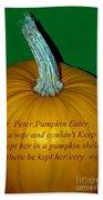 Peter Peter Pumpkin Eater Beach Towel