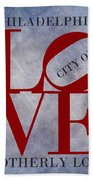 Philadelphia City Of Brotherly Love  Beach Towel