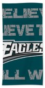 Philadelphia Eagles I Believe Beach Towel