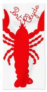 Port Clyde Maine Lobster With Feelers 201300605 Beach Towel
