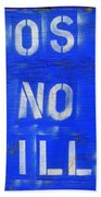 Post No Bills Beach Towel