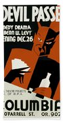 Poster For The Play The Devil Passes Beach Towel