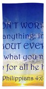 Pray About Everything 1 Beach Towel